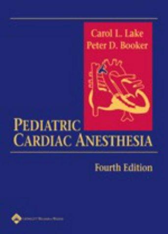 9780781751759: Pediatric Cardiac Anesthesia