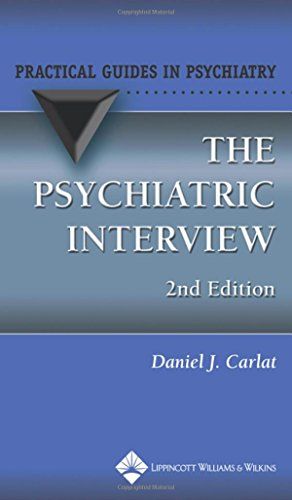 9780781751865: The Psychiatric Interview (Practical Guides in Psychiatry)