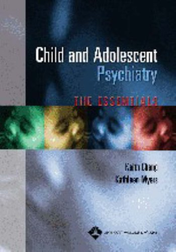 9780781751872: Child and Adolescent Psychiatry: The Essentials
