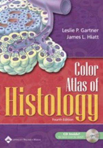 9780781752169: Color Atlas of Histology (Color Atlas of Histology (Gartner))