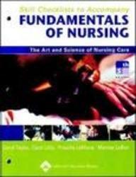 Skill Checklists to Accompany Fundamentals of Nursing: Taylor PhD MSN