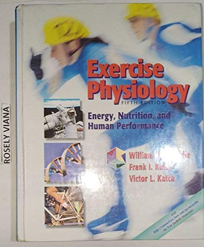9780781752701: Exercise Physiology: Energy, Nutrition, And Human Performance