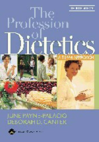 9780781753234: The Profession of Dietetics: A Team Approach