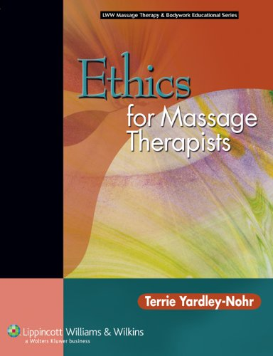 9780781753395: Ethics for Massage Therapists (LWW Massage Therapy and Bodywork Educational Series)