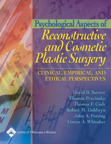 9780781753623: Psychological Aspects of Reconstructive and Cosmetic Plastic Surgery: Clinical, Empirical, and Ethical Perspectives