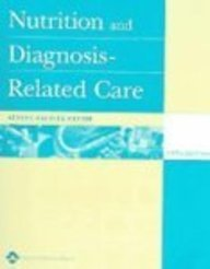 9780781753845: Nutrition and Diagnosis-Related Care Softbound Text Plus PDA CD- ROM Package: [With CDROM]