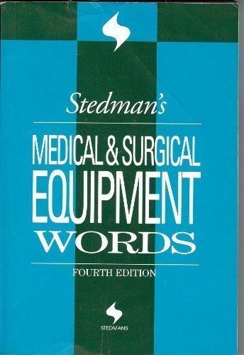 9780781754408: Stedman's Medical & Surgical Equipment Words (Stedman's Word Books)