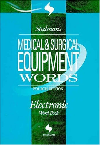 9780781754453: Stedman's Medical & Surgical Equipment Words, Fourth Edition, on CD-ROM