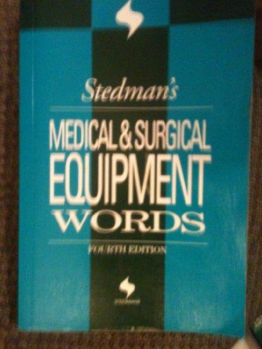 9780781754460: Stedman's Medical & Surgical Equipment Words