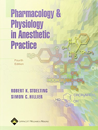 9780781754699: Pharmacology and Physiology in Anesthetic Practice