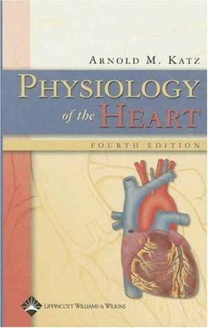 9780781755016: Physiology of the Heart