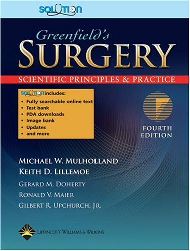 9780781756266: Greenfield's Surgery: Scientific Principles And Practice