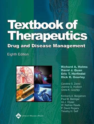 Textbook of Therapeutics: Richard A. Helms, David J. Quan