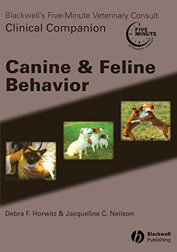 9780781757355: Blackwell's Five Minute Veterinary Consult Clinical Companion Canine & Feline Behavior with CD