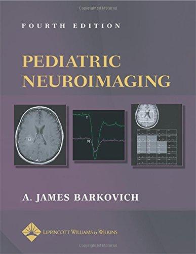 9780781757669: Pediatric Neuroimaging (Pediatric Neuroimaging (Barkovich))
