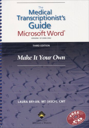 9780781758116: The Medical Transcriptionist's Guide to Microsoft Word®: Make It Your Own