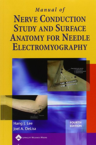 9780781758215: Manual Of Nerve Conduction Study And Surface Anatomy For Needle Electromyography