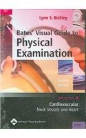 9780781758642: Bates' Visual Guide to Physical Examination: Cardiovascular: Neck Vessels and Heart Volume 4 Fourth Edition (Dvd)