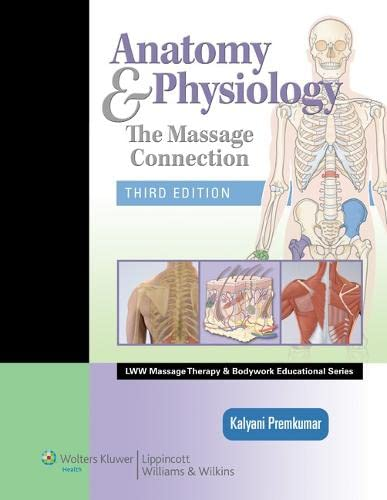 9780781759229: Anatomy & Physiology: The Massage Connection (LWW Massage Therapy and Bodywork Educational Series)
