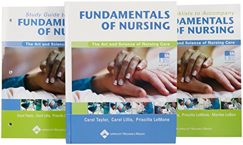 Fundamentals Of Nursing: The Art and Science of Nursing Care (0781759242) by Taylor, Carol; Lillis, Carol; LeMone, Priscilla; Lebon, Marilee