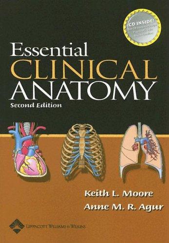 9780781759403: Essential Clinical Anatomy