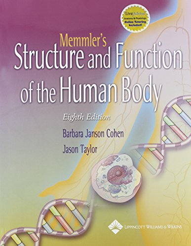 9780781759533: Memmler's Structure and Function of the Human Body: AND WebCT Online Course Student Access Code: Patterns and Techniques