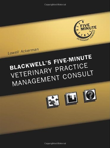 9780781759847: Blackwell's Five-Minute Veterinary Practice Management Consult