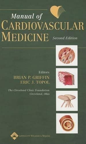 9780781759984: Manual of Cardiovascular Medicine