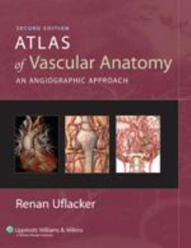 9780781760812: Atlas of Vascular Anatomy: An Angiographic Approach