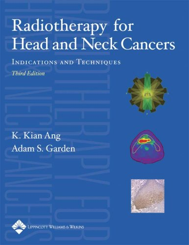 9780781760935: Radiotherapy for Head and Neck Cancers: Indications and Techniques