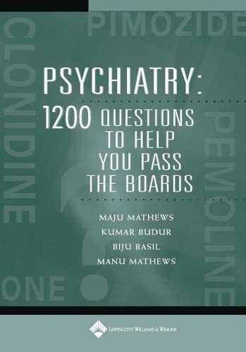 9780781761062: Psychiatry: 1,200 Questions to Help You Pass the Boards