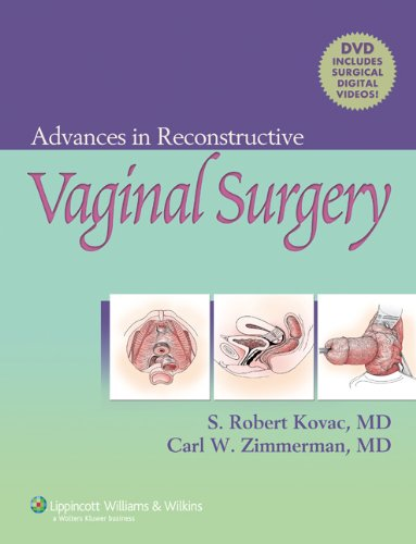 9780781762359: Advances in Reconstructive Vaginal Surgery [With DVD-ROM]