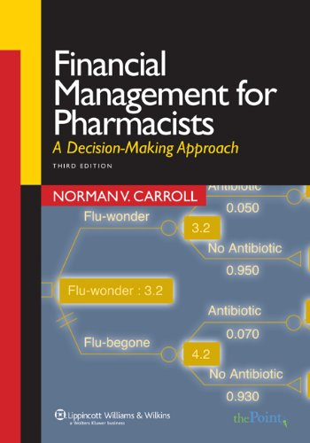 9780781762397: Financial Management for Pharmacists: A Decision-making Approach