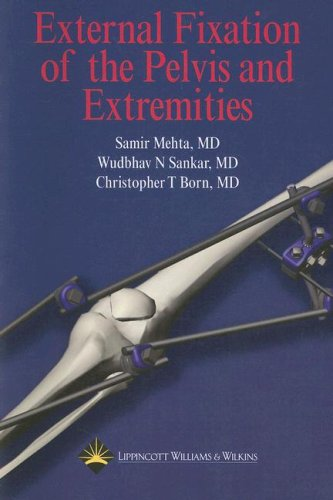 9780781762434: External Fixation Of The Pelvis And Extremities