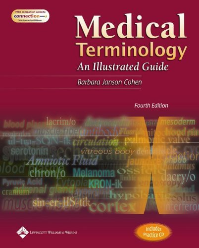 Medical Terminology: An Illustrated Guide with CD-ROM + LIVEADVISE MEDICAL TERMINOLOGY ONLINE TUT...