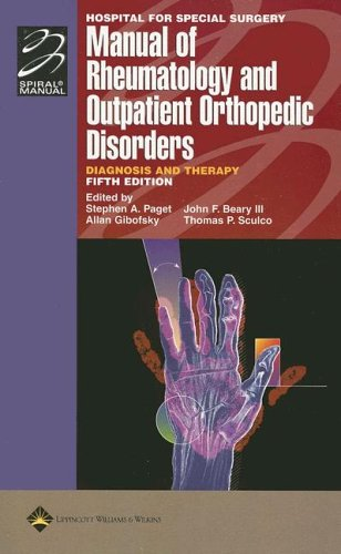 9780781763004: Hospital for Special Surgery Manual of Rheumatology and Outpatient Orthopedic Disorders: Diagnosis and Therapy (Lippincott Manual Series (Formerly known as the Spiral Manual Series))