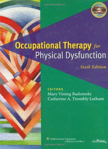 9780781763127: Occupational Therapy for Physical Dysfunction