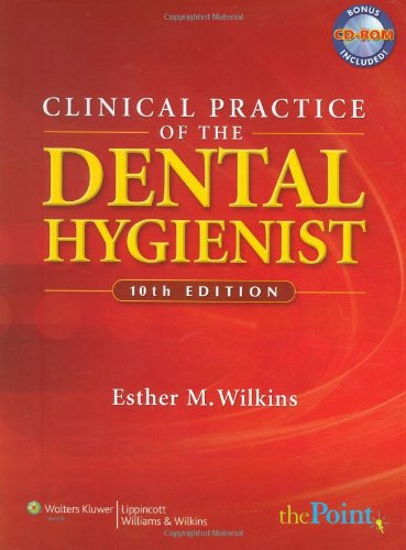 9780781763226: Clinical Practice of the Dental Hygienist (Point (Lippincott Williams & Wilkins))