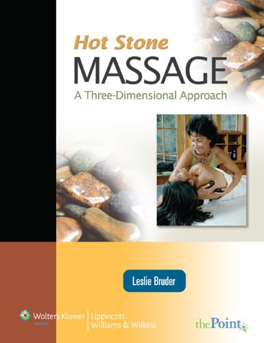 9780781763271: Hot Stone Massage: A Three Dimensional Approach (Point (Lippincott Williams & Wilkins))