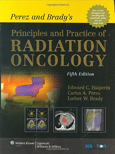 9780781763691: Perez and Brady's Principles and Practice of Radiation Oncology
