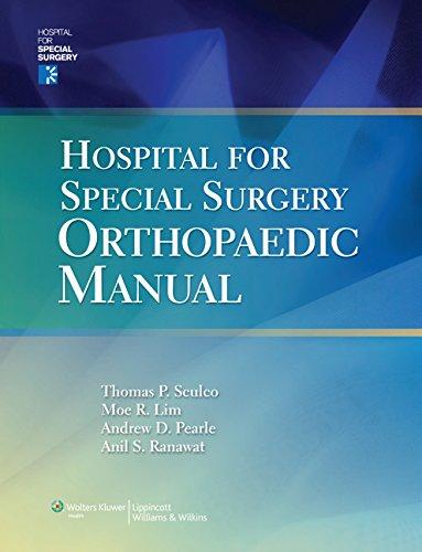 Hospital for Special Surgery Orthopaedics Manual: Sculco, Thomas P.