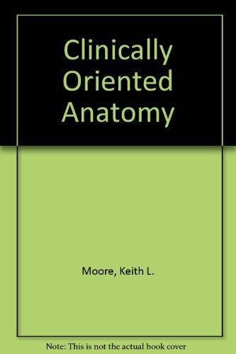9780781764742: Clinically Oriented Anatomy