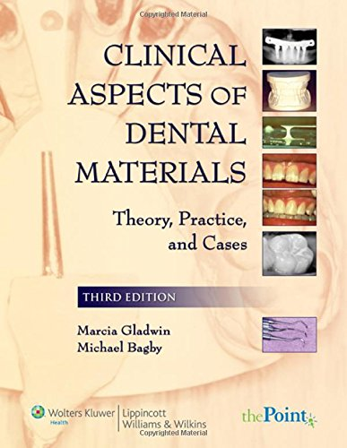 Clinical Aspects of Dental Materials: Theory, Practice, and Cases: Gladwin RDH EdD, Marcia A., ...