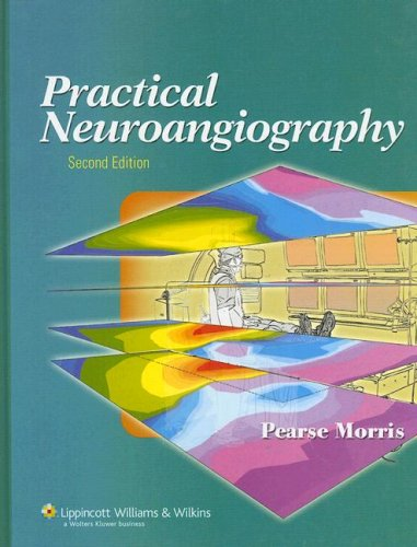 9780781765152: Practical Neuroangiography