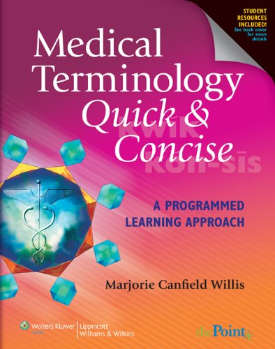 9780781765343: Medical Terminology Quick & Concise: A Programmed Learning Approach