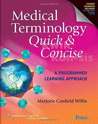 9780781765343: Medical Terminology Quick and Concise: A Programmed Learning Approach (Quick & Concise)