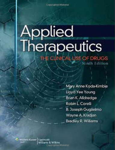 9780781765558: Applied Therapeutics: The Clinical Use of Drugs (Point (Lippincott Williams & Wilkins))