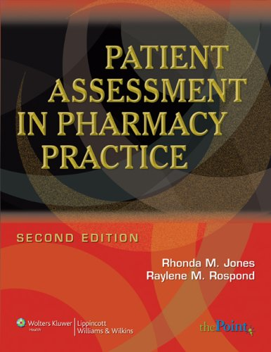 9780781765565: Patient Assessment in Pharmacy Practice