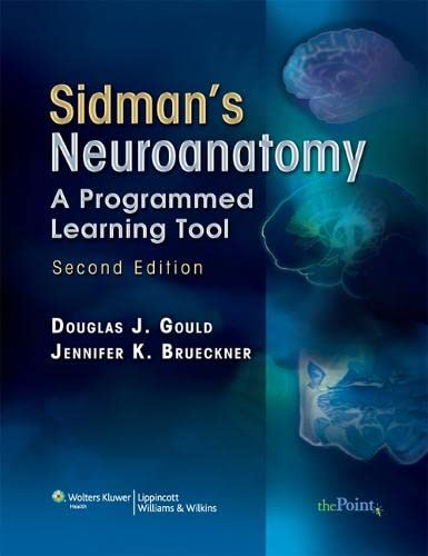 9780781765688: Sidman's Neuroanatomy: A Programmed Learning Tool (Point (Lippincott Williams & Wilkins))