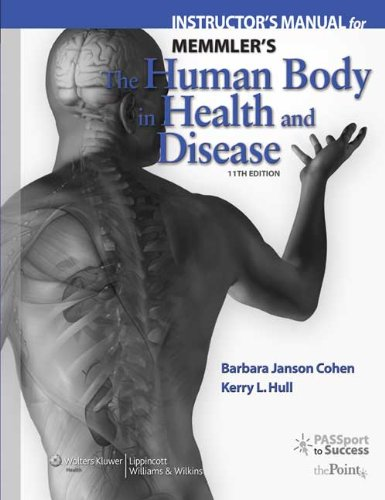 9780781765732: Memmler's The Human Body in Health and Disease